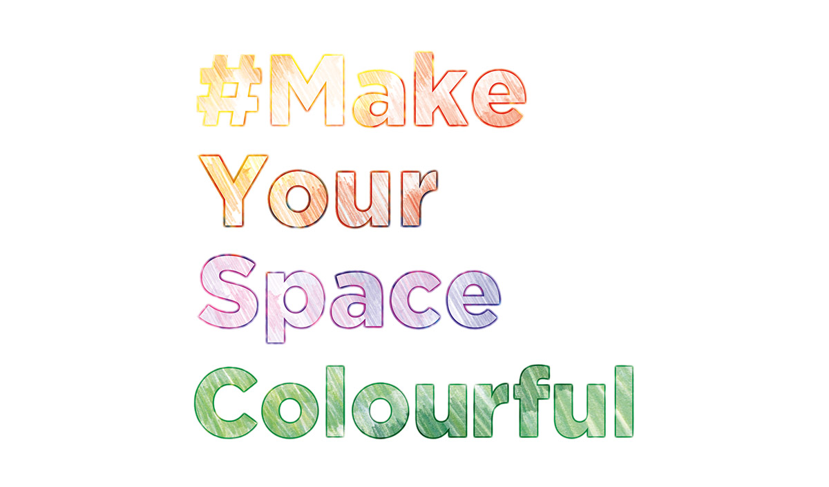 #MakeYourSpaceColourful